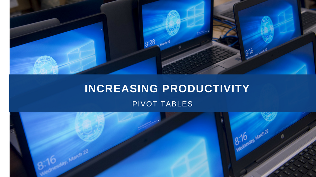 Image of Blog Heading to Increase Productivity using Pivot tables