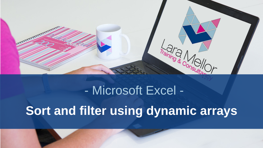 Image of Blog Excel sort and filter using dynamic arrays